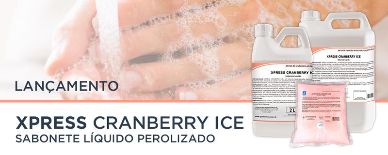 Lançamento: Xpress Cranberry Ice
