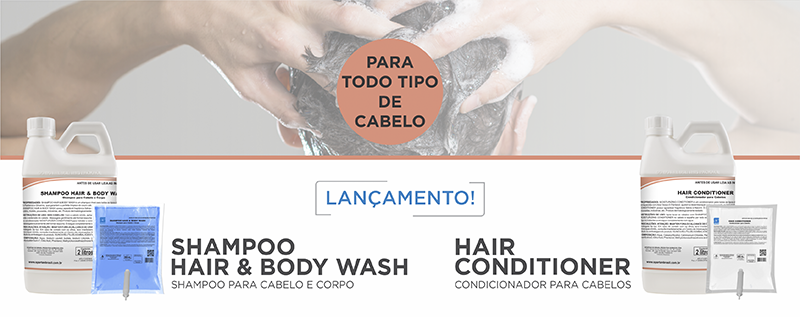 Lançamento: Shampoo Hair & Body Wash e Hair Conditioner